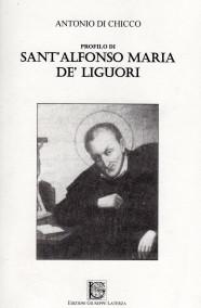DI CHICCOProfilo di Sant'Alfonso Maria De' Liguori