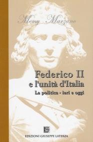 MARZANO Memy FEDERICO II E L'UNITÀ D'ITALIALa politica – ieri e oggi