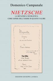 CAMPANALE Domenico  NIETZSCHE La metafisica nichilistica come sapere dell'essere in quanto valore
