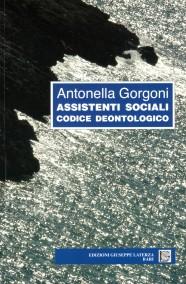 GORGONI Antonella  ASSISTENTI SOCIALI  CODICE DEONTOLOGICO