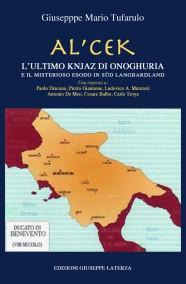 TUFARULO Giuseppe  AL'CEK  L'ULTIMO KNJAZ DI ONOGHURIA
