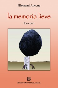ANCONA Giovanni   LA MEMORIA LIEVE