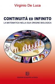 DE LUCA Virginio  CONTINUITÀ ED INFINITO  La matematica nella sua origine biologica