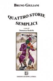GIULIANI Bruno, RODOLFO Domenico  QUATTRO STORIE SEMPLICI