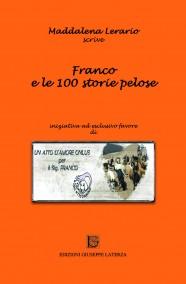 LERARIO Maddalena  FRANCO E LE 100 STORIE PELOSE