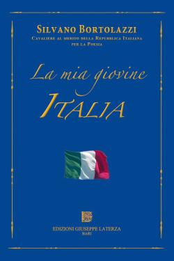 BORTOLAZZI SilvanoCavaliere al merito della Repubblica Italiana per la PoesiaLA MIA GIOVINE ITALIA