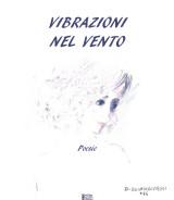 SCIANDIVASCI Domenico<br />VIBRAZIONI NEL VENTO