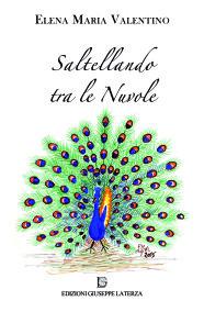 VALENTINO Elena Maria SALTELLANDO TRA LE NUVOLE