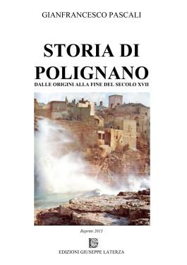 PASCALI GianfrancescoSTORIA DI POLIGNANODalle origini alla fine del Secolo XVIII