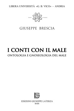 BRESCIA GiuseppeI CONTI CON IL MALEOntologia e gnoseologia del male