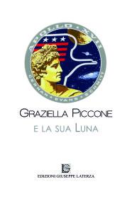 PICCONE Graziella GRAZIELLA PICCONEe la sua Luna
