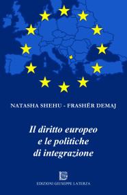SHEHU Natasha – FRASHËR DemajIL DIRITTO EUROPEO E LE POLITICHE DI INTEGRAZIONE