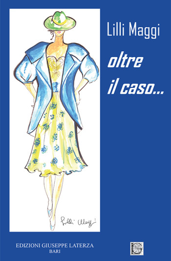 MAGGI Lilli<br />OLTRE IL CASO…