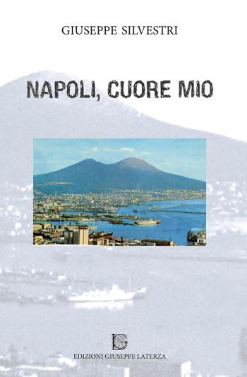 SILVESTRI Giuseppe<br />NAPOLI CUORE MIO