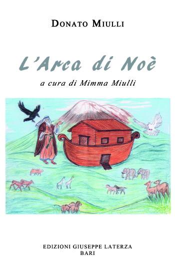 MIULLI Donato<br />L'ARCA DI NOÈ