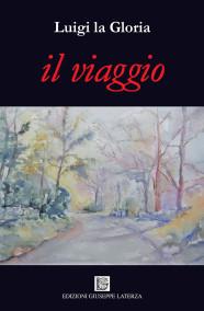 LA GLORIA LuigiIL VIAGGIO
