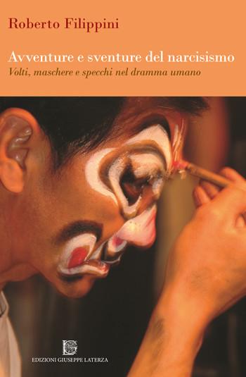 FILIPPINI Roberto<br />AVVENTURE E SVENTURE DEL NARCISISMO <br />Volti, maschere e specchi nel dramma umano