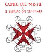 TAVOLARO Aldo<br />CASTEL DEL MONTE<br />e il segreto dei Templari