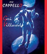 VILLAROEL Geri<br />LA LUNA PER CAPPELLO