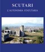 TAFARO Sebastiano-BAJRAMI Arsim<br />SHEHU Natasha<br /> SCUTARI L'autonomia Statutaria