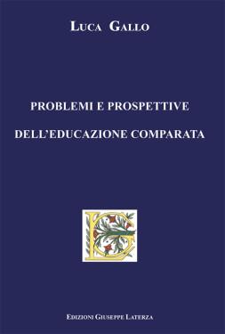GALLO LucaPROBLEMI E PROSPETTIVEDELL'EDUCAZIONE COMPARATA