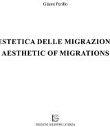 PERILLO Gianni<br />ESTETICA DELLE MIGRAZIONI<br />AESTHETIC OF MIGRATIONS