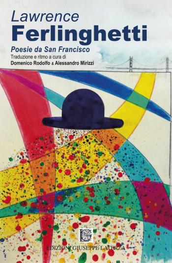 RODOLFO Domenico, MIRIZZI Alessandro<br />LAWRENCE FERLINGHETTI<br />Poesie da San Francisco