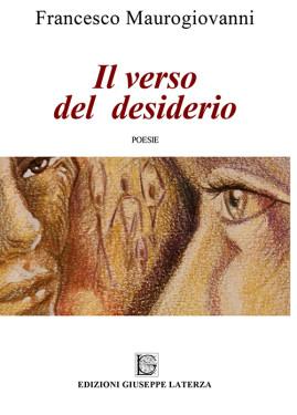 MAUROGIOVANNI FrancescoIL VERSO DEL DESIDERIO