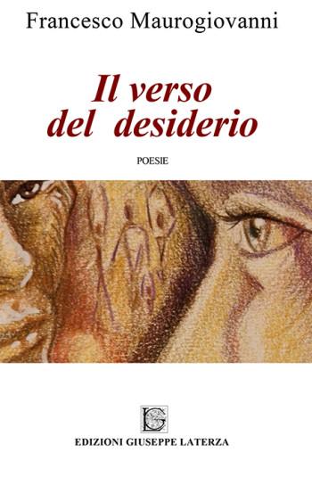 MAUROGIOVANNI Francesco<br />IL VERSO DEL DESIDERIO
