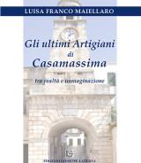 FRANCO MAIELLARO Luisa<br />GLI ULTIMI ARTIGIANI DI CASAMASSIMA<br />tra realtà e immaginazione