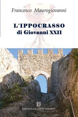 MAUROGIOVANNI FrancescoL'IPPOCRASSO DI GIOVANNI XXII