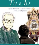 GIRARDET G. Maria<br />TU e IO<br />Il furto della mente e l'amore incatenato<br />Vivere con l'Alzheimer