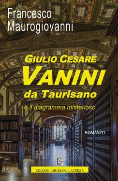 MAUROGIOVANNI FrancescoGIULIO CESARE VANINI DA TAURISANOe il diagramma misterioso