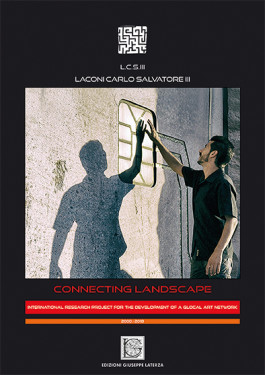 LACONI Carlo Salvatore IIICONNECTING LANDSCAPEInternational research project for the development of a glocal art network