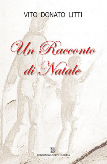 LITTI Vito Donato<br />UN RACCONTO DI NATALE