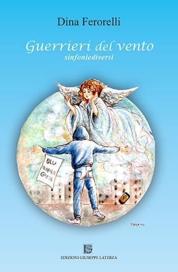 FERORELLI Dina<br />GUERRIERI DEL VENTO<br />sinfoniediversi