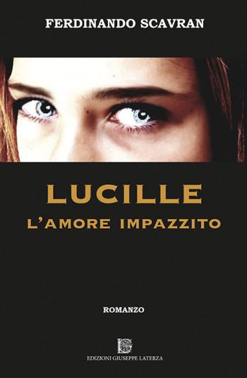SCAVRAN Ferdinando<br />LUCILLE<br />L'AMORE IMPAZZITO