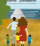 MEGLI Emanuela<br />SUONI FAMILIARI<br />Come ritrovare la bellezza nella propria vita di coppia e famigliare