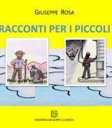 ROSA Giuseppe<br />RACCONTI PER I PICCOLI