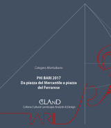 MONTALBANO Calogero <br />PHI BARI 2017. DA PIAZZA DEL MERCANTILE A PIAZZA DEL FERRARESE