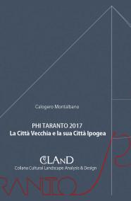 MONTALBANO Calogero PHI TARANTO 2017. LA CITTÀ VECCHIA E LA SUA CITTÀ IPOGEA