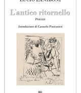ZANIBONI Lucio <br />L'ANTICO RITORNELLO <br />Poesie