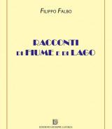 FALBO Filippo<br/ >RACCONTI DI FIUME E DI LAGO