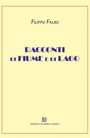 FALBO FilippoRACCONTI DI FIUME E DI LAGO