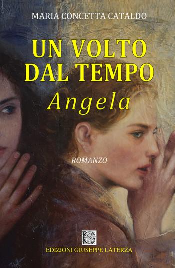 CATALDO Maria Concetta<br/ >UN VOLTO DAL TEMPO – ANGELA
