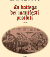 MAUROGIOVANNI Francesco<br/ >LA BOTTEGA DEI MANIFESTI PROIBITI