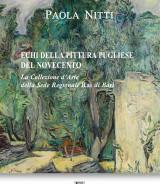 NITTI Paola<br/ >ECHI DELLA PITTURA PUGLIESE DEL NOVECENTO<br/ >La Collezione d'Arte della Sede Regionale Rai di Bari