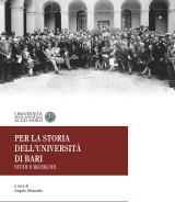 MASSAFRA Angelo (a cura di)<br />PER LA STORIA DELL'UNIVERSITÀ DI BARI<br />STUDI E RICERCHE