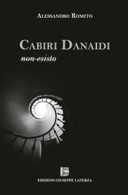 ROMITO AlessandroCABIRI DANAIDI – non esisto978-88-6674-274-6