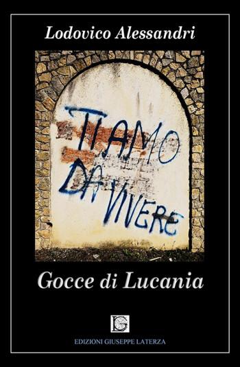 ALESSANDRI Lodovico<br/ >TI AMO DI VIVEVE<br/ >Gocce di Lucania<br/ >978-88-6674-275-3